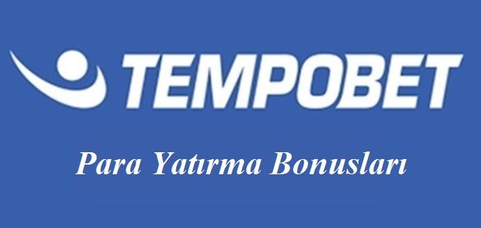 Tempobet Para Yatırma Bonusları